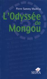 L'odyssée de Mongou - Couverture - Format classique