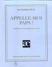 Appelle-Moi Papa - Couverture - Format classique