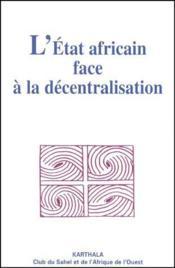 L'état africain face à la décentralisation - Couverture - Format classique