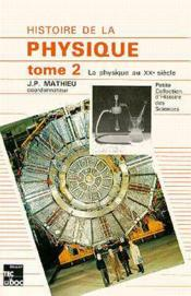 Histoire De La Physique - Tome 2 - Couverture - Format classique