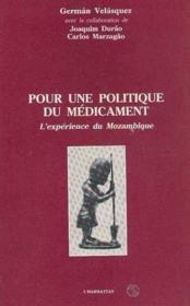 Pour une politique du médicament ; l'expérience du Mozambique - Couverture - Format classique