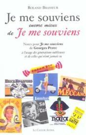 Je Me Souviens Encore Mieux De Je Me Souviens - Couverture - Format classique