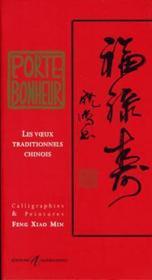 Porte-Bonheur (Les Voeux Traditionnels Chinois) - Couverture - Format classique