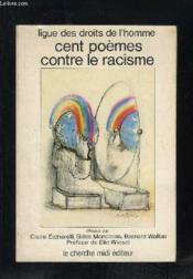 Cent Poemes Contre Le Racisme - Couverture - Format classique