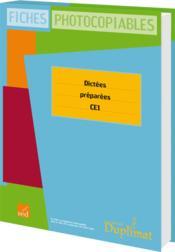Duplimat ; Ce1 ; Dictées Préparées - Couverture - Format classique