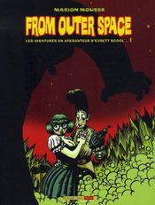 From outer space, les aventures en apesanteur d'Evrett Scool t.1 - Intérieur - Format classique