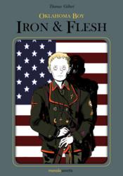 Oklahoma boy t.2 ; Iron and Flesh  - Thomas Gilbert