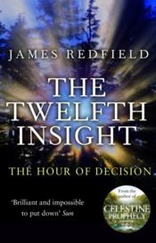 Vente livre :  The twelfth insight  - James Redfield