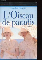 L'Oiseau De Paradis - Couverture - Format classique