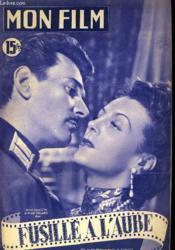 Mon Film N° 241 - Fusille A L'Aube - Couverture - Format classique