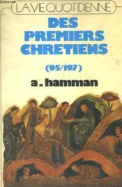 La Vie Quotidienne Des Premiers Chretiens - 95-197 - Couverture - Format classique
