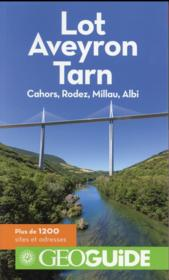 Vente  GEOguide ; Lot, Aveyron, Tarn ; Cahors, Rodez, Millau, Albi  - Collectif Gallimard