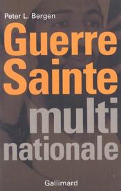 Guerre sainte multinationale  - Peter L Bergen