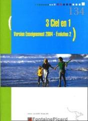 3 ciel en 1 version 2004 evolution 2 - Couverture - Format classique