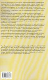 Diplomatie Dangereuse ; Carl Lutz, L'Homme Qui A Sauve Les Juifs De Budapest - 4ème de couverture - Format classique