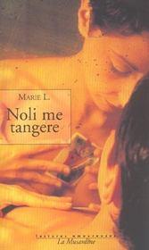 Noli me tangere - Intérieur - Format classique