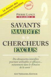 Savants Maudits Chercheurs Exclus Tome 2 - Intérieur - Format classique