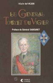 General Touzet Du Vigier - Couverture - Format classique