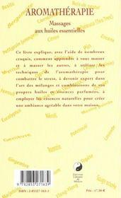 Aromatheraphie ; Massages Aux Huiles Essentielles - 4ème de couverture - Format classique