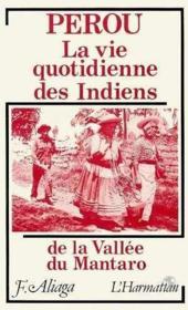 Perou La Vie Quotidienne Des Indiens ..Du Mantaro - Couverture - Format classique