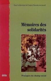 La Memoire Des Solidarites - Couverture - Format classique