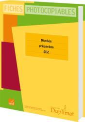 Duplimat ; Ce2 ; Dictées Préparées - Couverture - Format classique