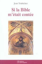 Si La Bible M'Etait Contee - Intérieur - Format classique