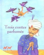 Trois contes parfumes - Intérieur - Format classique