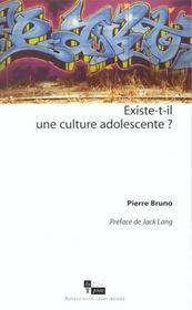 Existe-T-Il Une Culture Adolescente ? - Intérieur - Format classique