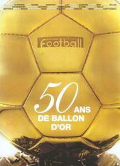 L'Equipe : 50 Ans De Ballon D'Or - Intérieur - Format classique