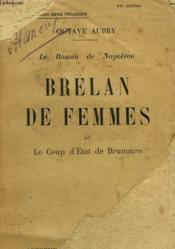 Le Roman De Napoleon. Brelan De Femmes Ou Le Coup D'Etat De Brumaire. - Couverture - Format classique