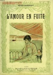 L'Amour En Fuite. Collection Modern Bibliotheque. - Couverture - Format classique