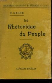 La Rethorique Du Peuple. La Lettre, Laconversation, Le Discours Public. - Couverture - Format classique