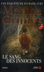 Le sang des innocents  - Martha Grimes