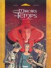 Les Miroirs Du Temps T.1; Le Retour Des Veilleurs - Intérieur - Format classique