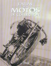 L'Atlas Des Motos De Collection - Intérieur - Format classique