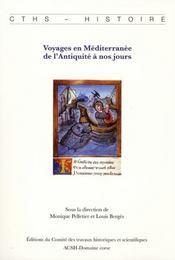 Voyages En Mediterrane ; De L'Antiquite A Nos Jours - Intérieur - Format classique