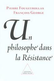 Un Philosophe Dans La Resistance - Intérieur - Format classique