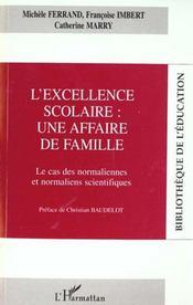 L'excellence scolaire : une affaire de famille ; le cas des normaliennes et normaliens scienfitiques - Intérieur - Format classique