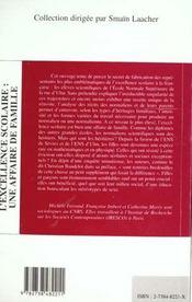 L'excellence scolaire : une affaire de famille ; le cas des normaliennes et normaliens scienfitiques - 4ème de couverture - Format classique
