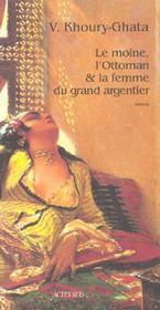 Le Moine, L'Ottoman Et La Femme Du Grand Argentier - Intérieur - Format classique