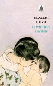 Le petit prince cannibale - Couverture - Format classique