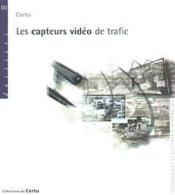 Les capteurs vidéo de trafic - Couverture - Format classique
