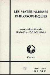 Les matérialismes philosophiques - Couverture - Format classique