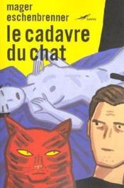 Le Cadavre Du Chat - Couverture - Format classique
