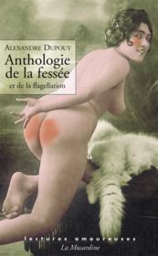 Anthologie de la fessée et de la flagellation - Couverture - Format classique