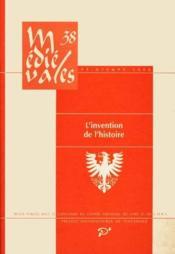 Revue Medievales T.38 ; L'Invention De L'Histoire - Couverture - Format classique