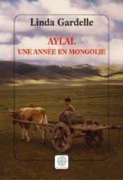 Aylal, une annee en mongolie - Intérieur - Format classique