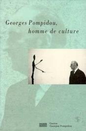 Georges pompidou, homme de culture - Couverture - Format classique