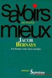 Jacob Bernays, un homme entre deux mondes - Couverture - Format classique